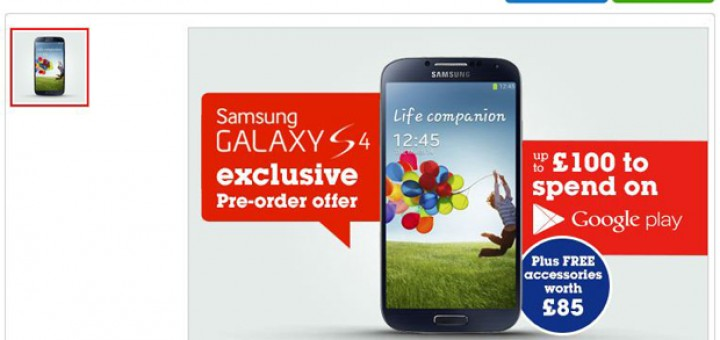 The most eager of us can now pre-order Samsung Galaxy S4 from every big carrier in UK.