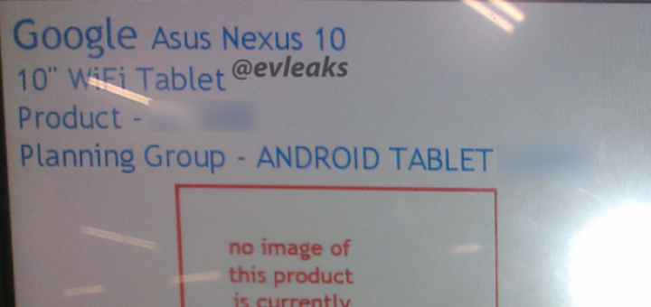 ASUS Nexus 10 appears once again in a leak and rumors