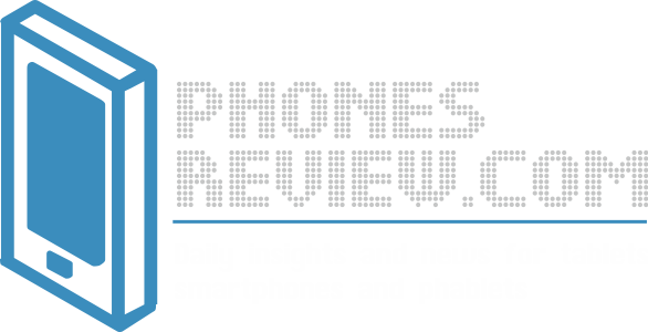 Daily insights and news for tablets, smartphones and phablets